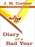 Diary of a Bad Year (Thorndike Press Large Print Basic Series)