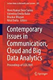 Contemporary Issues in Communication, Cloud and Big Data Analytics: Proceedings of CCB 2020 (Lecture Notes in Networks and Systems, 281)