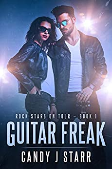Guitar Freak (Rock Stars on Tour Book 1) by [Starr, Candy J]