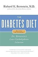 The Diabetes Diet: Dr. Bernstein's Low-Carbohydrate Solution by Richard K. Bernstein(2005-01-03)