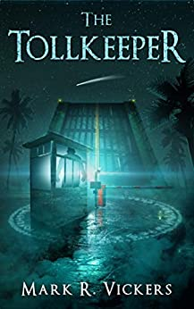 The Tollkeeper by [Vickers, Mark]