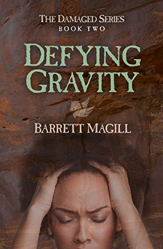 Defying Gravity (English Edition)