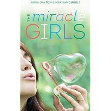 Miracle Girls: A Novel