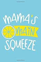 Mama's Main Squeeze: Blank Lined Notebook: Beach Lover Cruise Ship Travel Journal Gift 6x9   110 Blank  Pages   Plain White Paper   Soft Cover Book