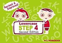 STEP 4 Lowercase Second Edition (M's Workbook ステップシリーズ)