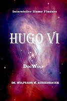 Hugo VI (Interstellar Home Finders)