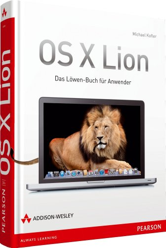 OS X Lion [ハードカバー] / Michael Kofler (著); Addison Wesley Verlag (刊)