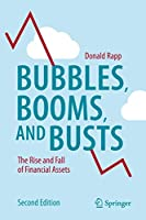 Bubbles, Booms, and Busts: The Rise and Fall of Financial Assets