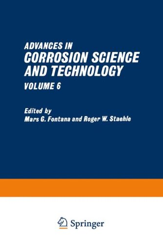 Download Advances in Corrosion Science and Technology: Volume 6 1468489887