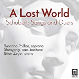 A Lost World (Schubert: Songs and Duets)