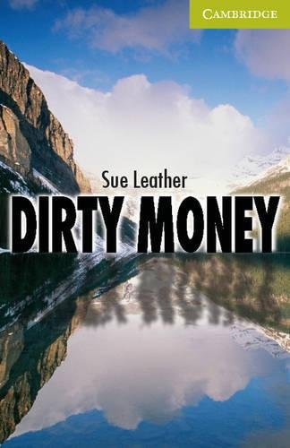 Dirty Money Starter/Beginner (Cambridge English Readers)の詳細を見る