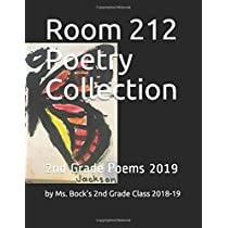 Room 212 Poetry Collection: 2nd Grade Poems 2019