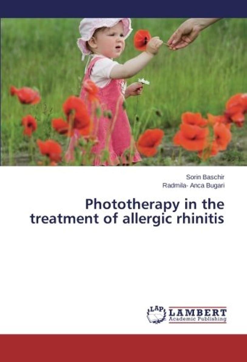 固有のメンダシティ証明するPhototherapy in the Treatment of Allergic Rhinitis