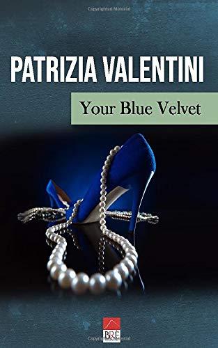 Your Blue Velvet