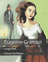 Eugénie Grandet: Large Print