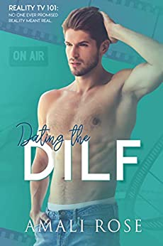 Dating the DILF: A Single Dad Romance by [Rose, Amali]