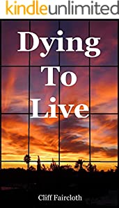 Dying To Live: An action-suspense mystery (English Edition)