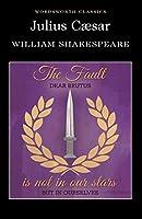 Julius Caesar (Wordsworth Classics)