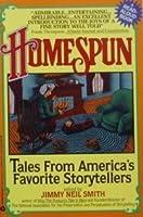 Homespun: Tales from America's Favorite Storytellers