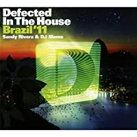 Defected in the House: Brazil 11 by Various Artists (2011-02-08)