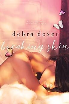 Breaking Skin by [Doxer, Debra]