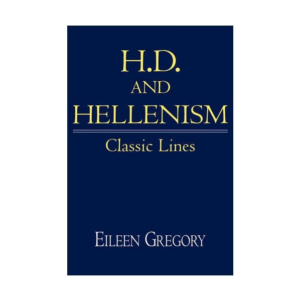 H. D. and Hellenism: Cla...の商品画像