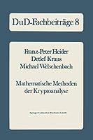 Mathematische Methoden der Kryptoanalyse (DuD-Fachbeitraege)