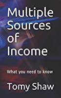 Multiple Sources of Income: What you need to know (MSI)