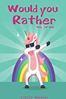 Would you rather game book:: Ultimate Edition: A Fun Family Activity Book for Kids Boys and Girls Ages 6, 7, 8, 9, 10, 11, and 12 Years Old – Best Fun Gifts for kids (Stocking Stuffer Ideas)