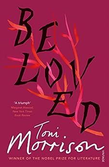 Beloved: A Novel (Vintage Classics) by [Morrison, Toni]