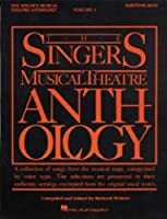 The Singers Musical Theater Anthology: Baritone/ Bass (Singer's Musical Theatre Anthology (Songbooks))