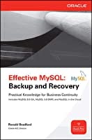 Effective MySQL: Backup and Recover (Oracle (McGraw-Hill))