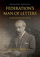 FEDERATION'S MAN OF LETTERS PATRICK McMAHON GLYNN
