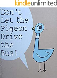 Don't let the pigeon drive the bus: Children's classic picture book (English Edition)