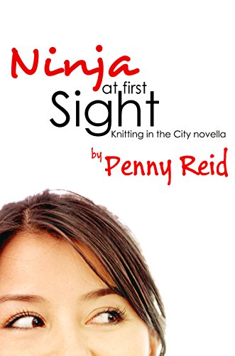 Ninja at First Sight: An Origin Story (Knitting in the City): Knitting in the City