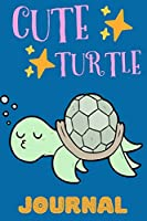 Cute Turtle Journal: Notebook, Adorable Gift For Kids Who Love Marine Animals, Perfect For School Notes Or For Everyday Use, Lined Pages