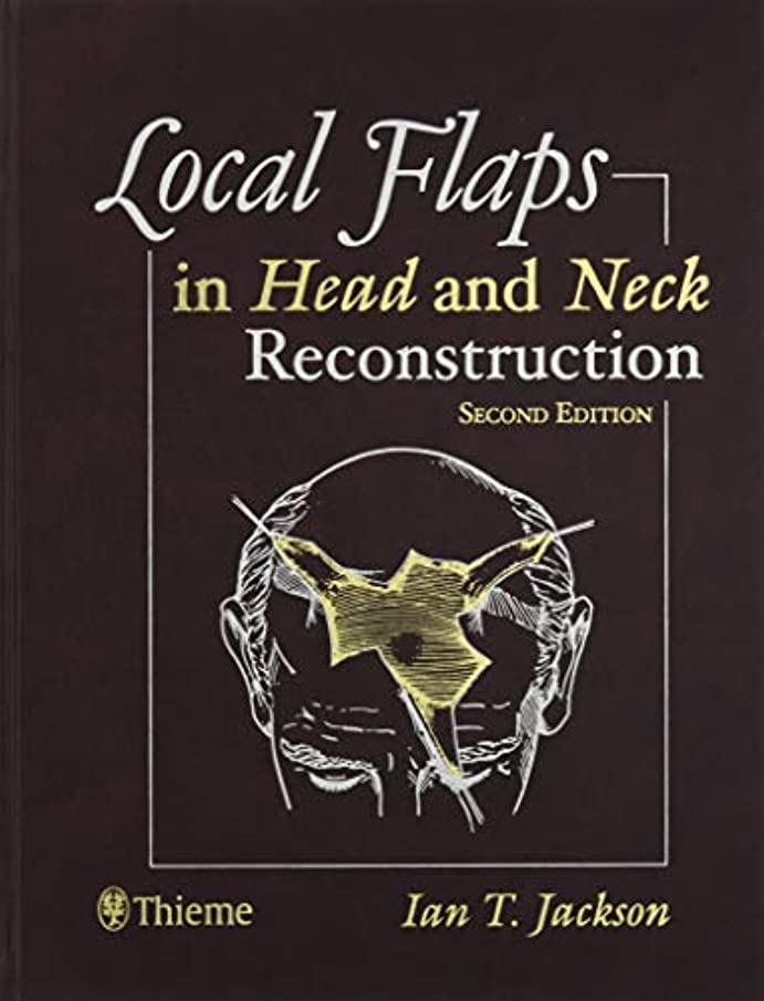 恥ずかしさスポークスマン高齢者Local Flaps in Head and Neck Reconstruction