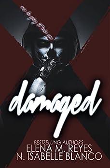 Damaged (Voyeur Book 4) by [Blanco, N. Isabelle, Reyes, Elena M.]