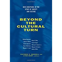 Beyond the Cultural Turn: New Directions in the Study of Society and Culture (Studies on the History of Society and Culture)
