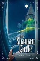 The Shaman Circle