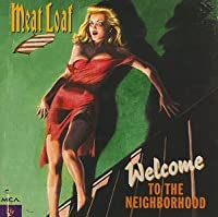 Welcome To The Neighborhood by Meat Loaf (2002-11-19)
