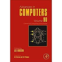 Connected Computing Environment Volume 90 (Advances in Computers)【洋書】 [並行輸入品]