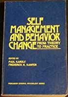 Self-management and Behaviour Change: From Theory to Practice (Pergamon general psychology Series)