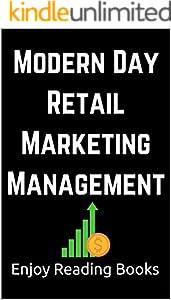 Modern Day Retail Marketing Management (English Edition)