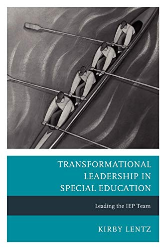 Download Transformational Leadership in Special Education: Leading the IEP Team 1610485130
