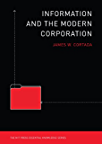 Information and the Modern Corporation (MIT Press Essential Knowledge series) (English Edition)