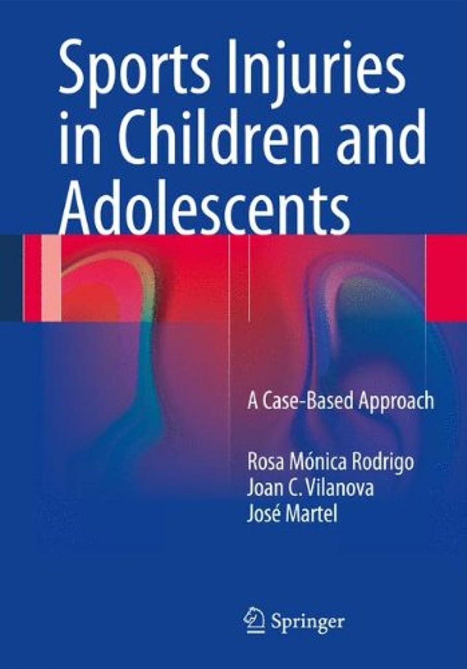 注意省略する推定するSports Injuries in Children and Adolescents: A Case-Based Approach
