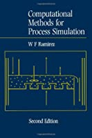 Computational Methods for Process Simulation, Second Edition
