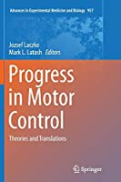 Progress in Motor Control: Theories and Translations (Advances in Experimental Medicine and Biology)