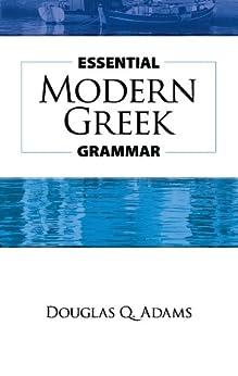 Essential Modern Greek Grammar (Dover Language Guides Essential Grammar) by [Adams, Douglas Q.]